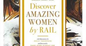 Discover Amazing Women by Rail